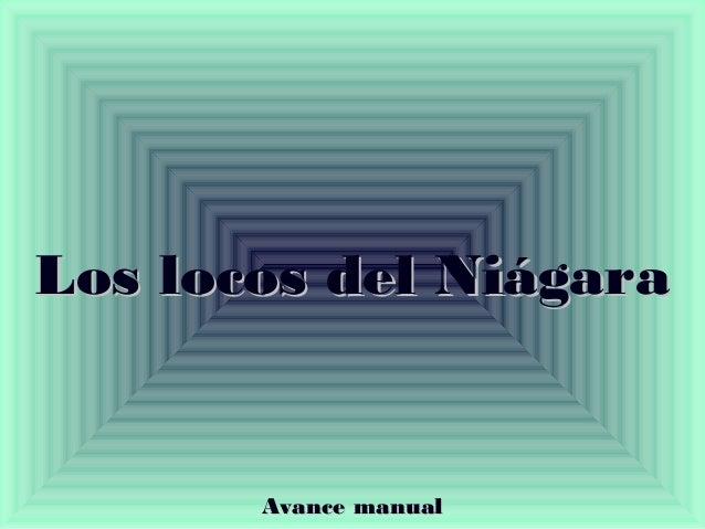 LLooss llooccooss ddeell NNiiáággaarraa  AAvvaannccee mmaannuuaall