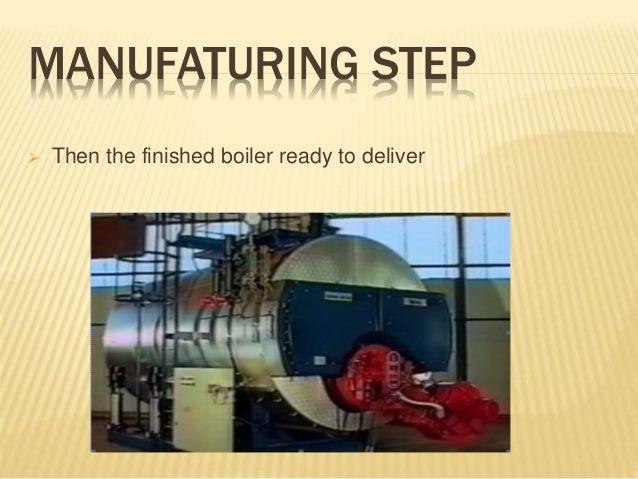 Boiler MANUFACTURING STEPS
