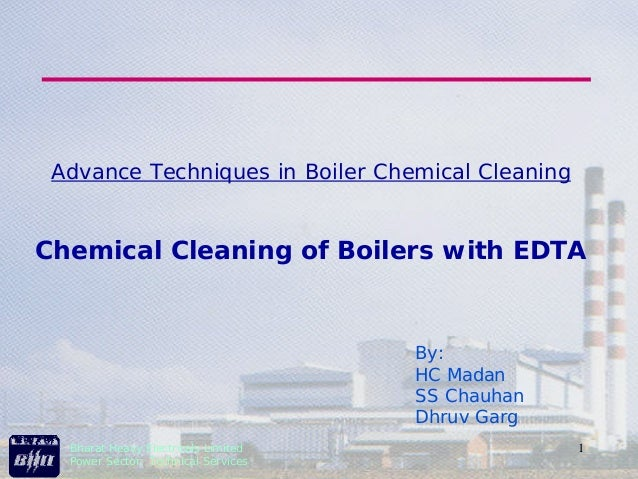 Advance Techniques in Boiler Chemical CleaningChemical Cleaning of Boilers with EDTA                                     B...