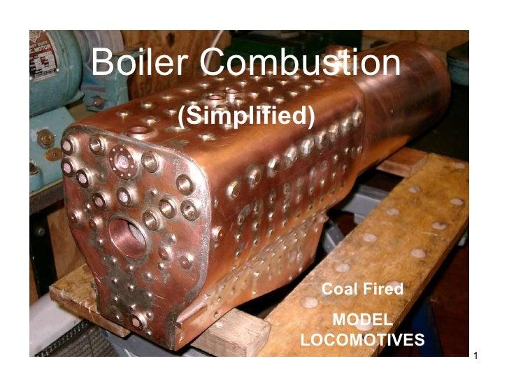 Boiler Combustion (Simplified) Coal Fired MODEL LOCOMOTIVES