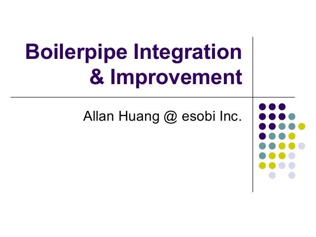 Boilerpipe Integration & Improvement Allan Huang @ esobi Inc.