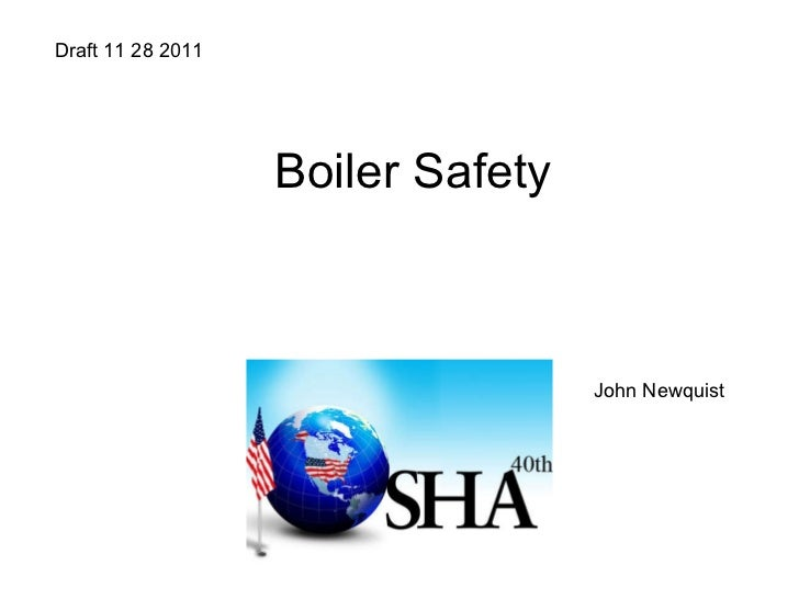 Boiler Safety Draft 11 28 2011  John Newquist