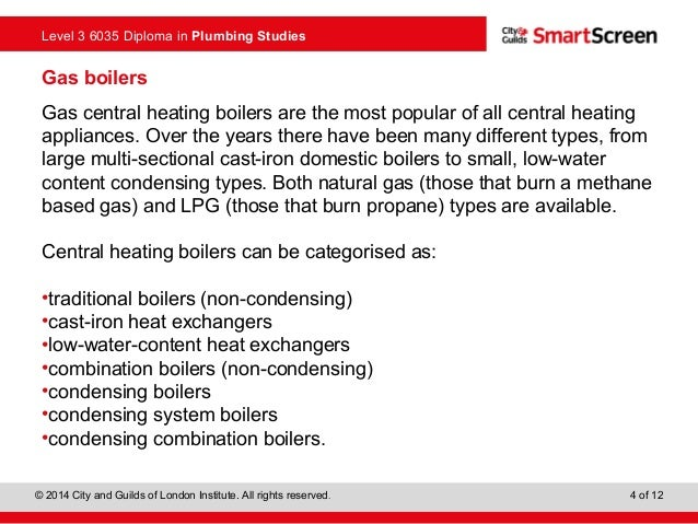 Boilers used in domestic central heating systems