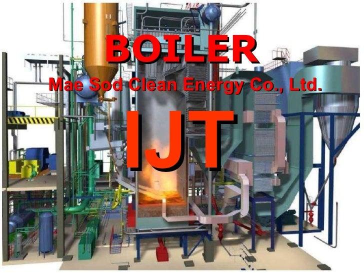 BOILER Mae Sod Clean Energy Co., Ltd. IJT