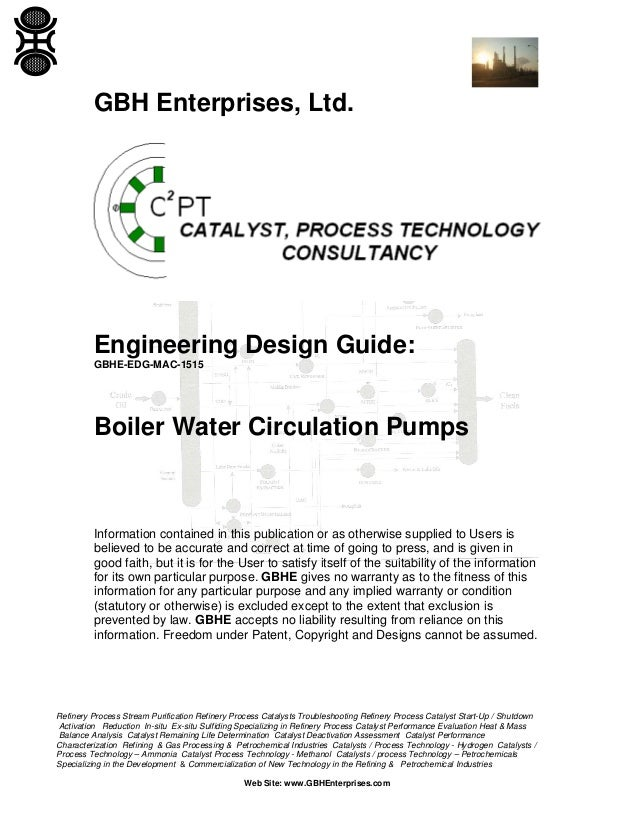 GBH Enterprises, Ltd.  Engineering Design Guide: GBHE-EDG-MAC-1515  Boiler Water Circulation Pumps  Information contained ...