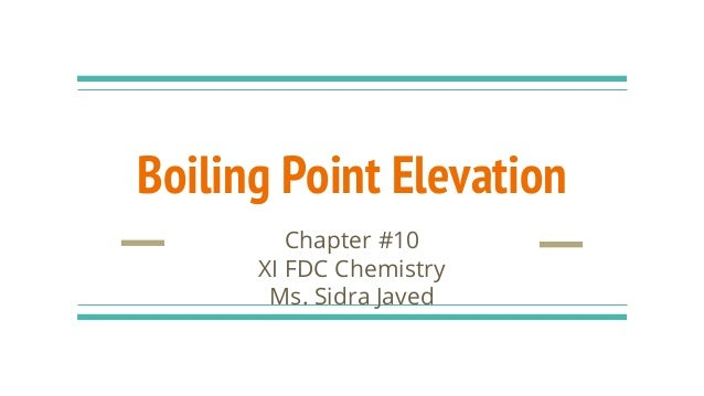 Boiling Point Elevation - Elevation point