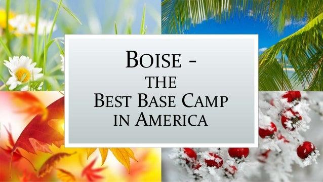 BOISE - THE BEST BASE CAMP IN AMERICA