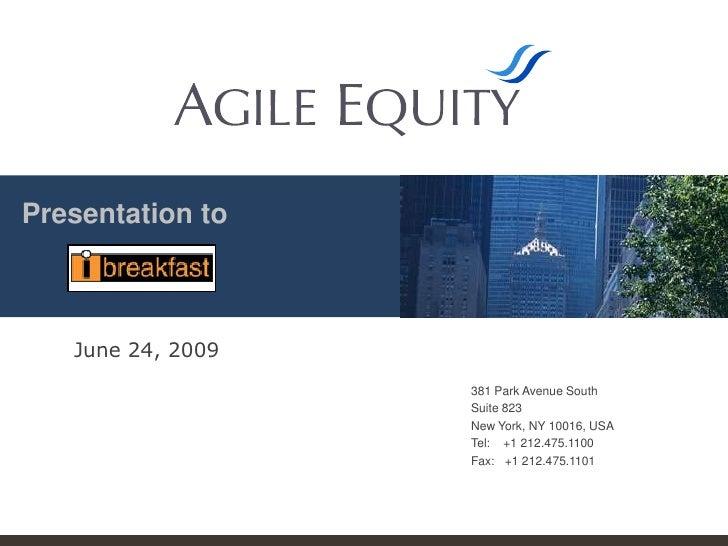 Presentation to<br />June 24, 2009<br />