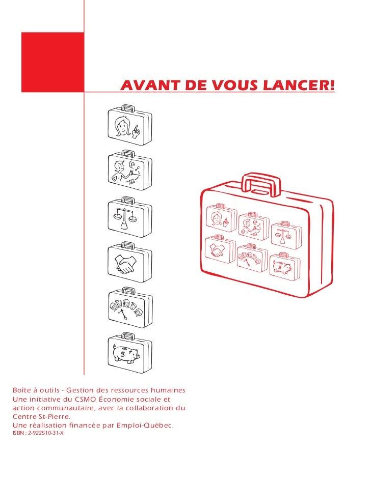 AVANT DE VOUS LANCER!Boîte à outils - Gestion des ressources humainesUne initiative du CSMO Économie sociale etaction comm...