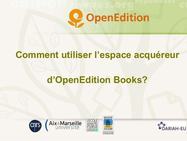 Comment utiliser l'espace acquéreur d'OpenEdition Books?