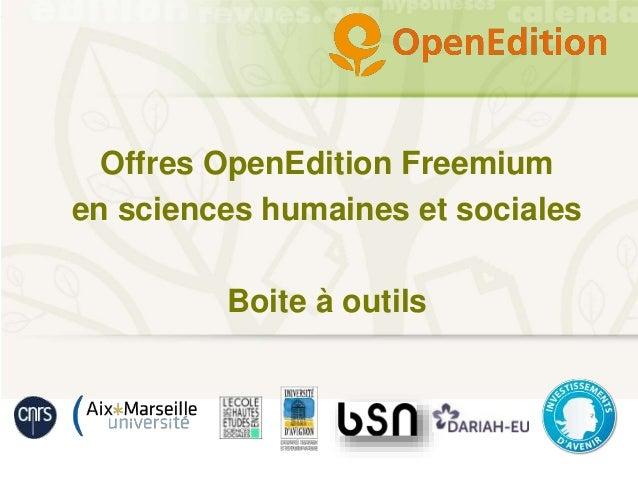 Offres OpenEdition Freemium en sciences humaines et sociales Boite à outils