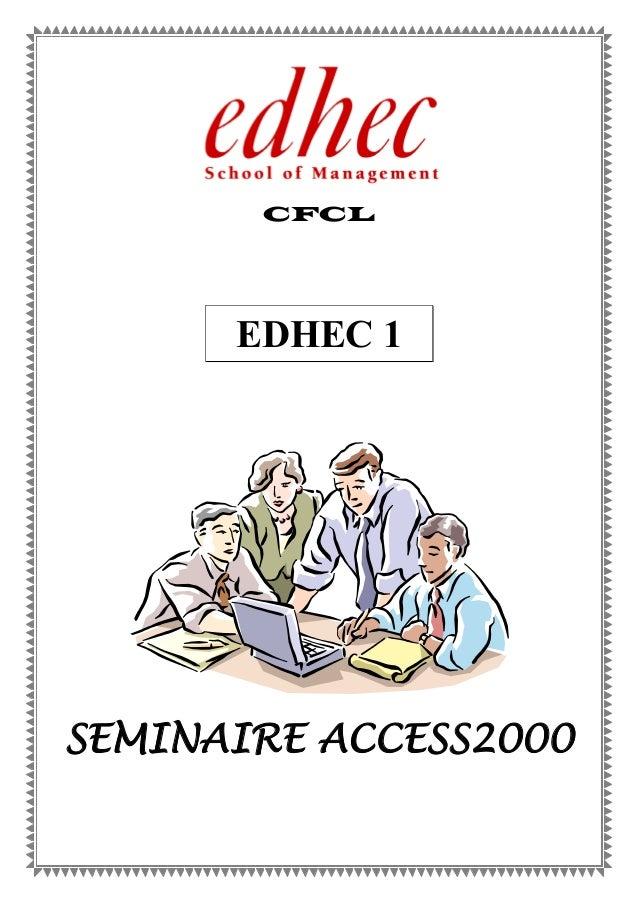 CFCL EDHEC 1 SEMINAIRE ACCESS2000