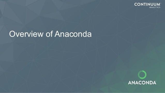 Overview of Anaconda