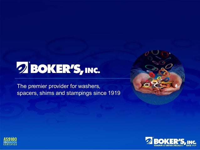 The premier provider for washers, spacers, shims and stampings since 1919