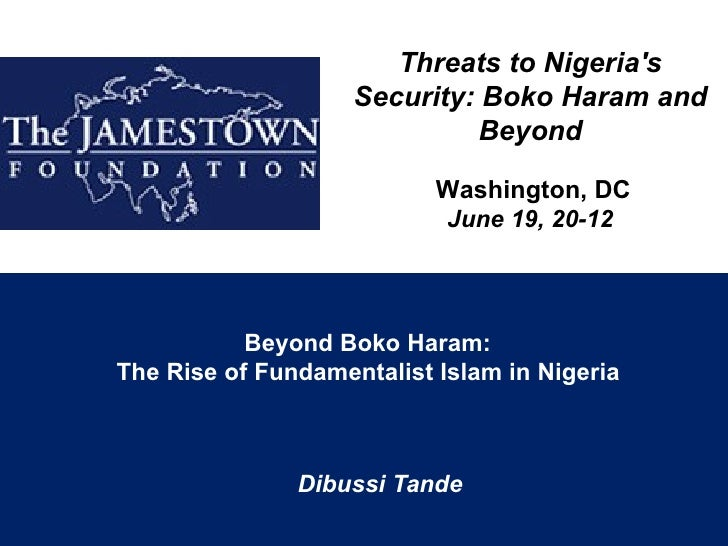 Threats to Nigerias                    Security: Boko Haram and                             Beyond                        ...