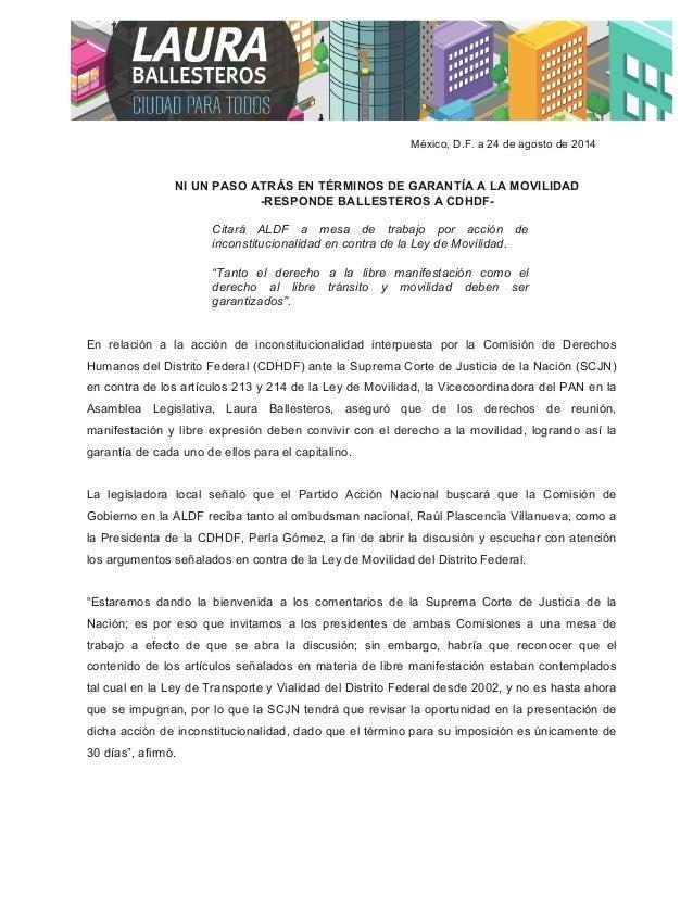 México, D.F. a 24 de agosto de 2014  NI UN PASO ATRÁS EN TÉRMINOS DE GARANTÍA A LA MOVILIDAD  -RESPONDE BALLESTEROS A CDHD...