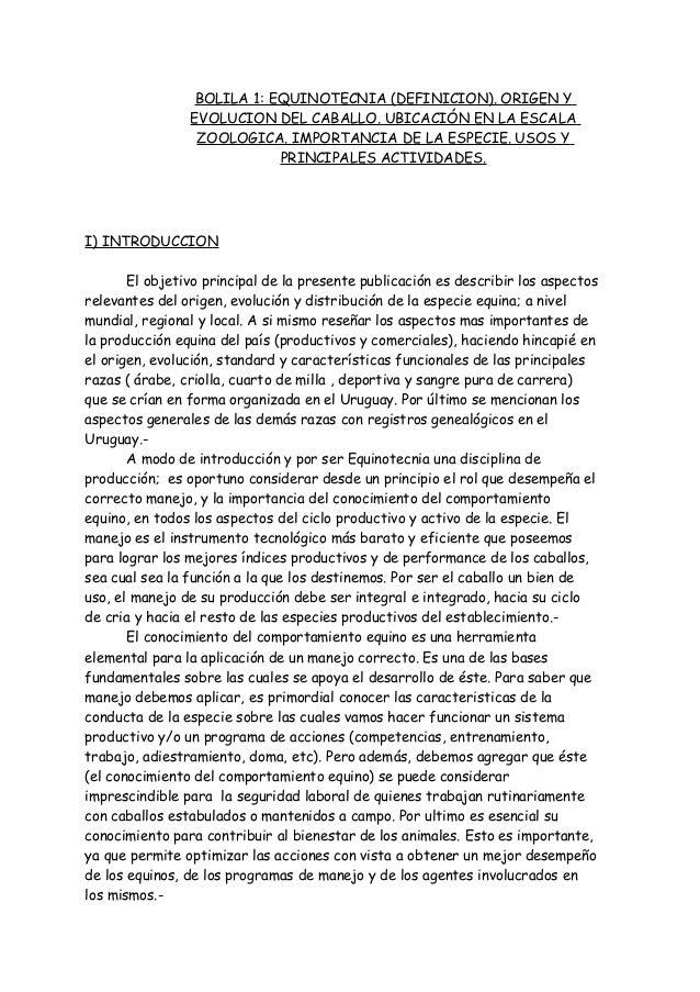 BOLILA 1: EQUINOTECNIA (DEFINICION). ORIGEN YEVOLUCION DEL CABALLO. UBICACIÓN EN LA ESCALAZOOLOGICA. IMPORTANCIA DE LA ESP...