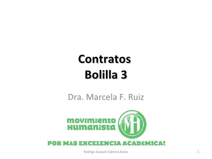 Contratos  Bolilla 3 Dra. Marcela F. Ruiz Rodrigo Joaquín Cabrera Aráoz