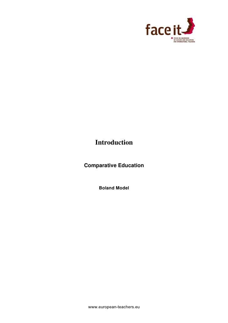 Introduction   Comparative Education         Boland Model      www.european-teachers.eu