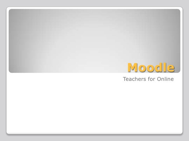 MoodleTeachers for Online
