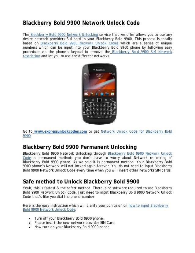 Blackberry bold 9900 network unlock code blackberry bold 9900 network unlock code the blackberry bold 9900 network unlocking service that we offer reheart Choice Image