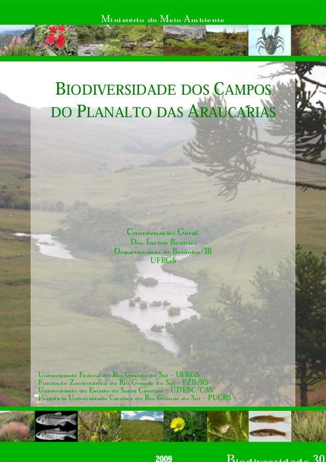 Coordenação Geral: Dra. Ilsi lob Boldrini Departamento de Botânica/IB UFRGS Universidade Federal do Rio Grande do Sul – UF...