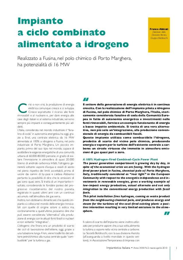 1Impiantistica Italiana • Anno XXIII N.2 marzo-aprile 2010 Impianto a ciclo combinato alimentato a idrogeno Realizzato a ...