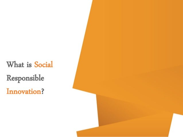 What is Social Responsible Innovation?