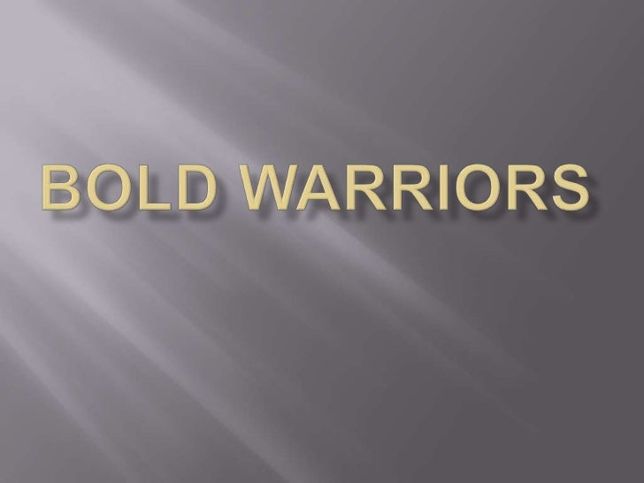 BOLD WARRIOR OKG