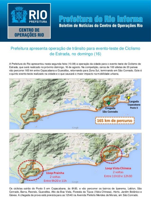 Prefeitura apresenta operação de trânsito para evento-teste de Ciclismo de Estrada, no domingo (16) A Prefeitura do Rio ap...