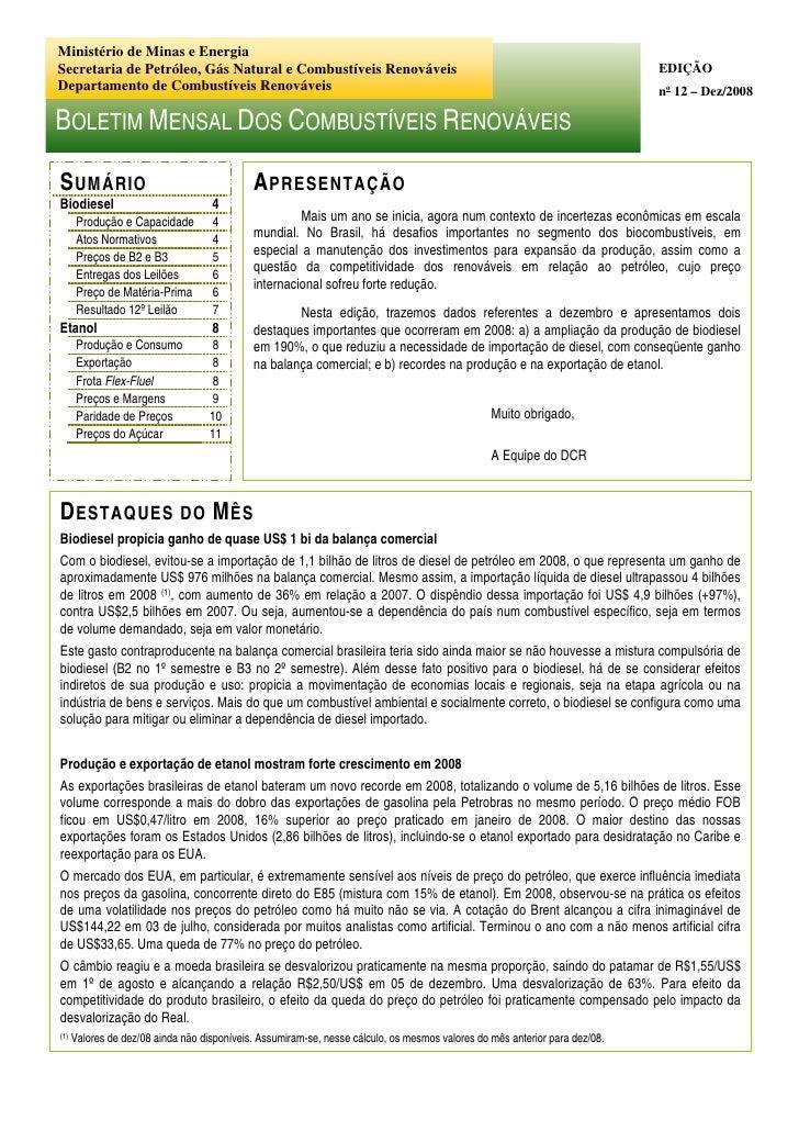 Ministério de Minas e Energia Secretaria de Petróleo, Gás Natural e Combustíveis Renováveis                               ...