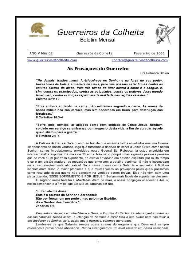 1 ANO V Mês 02 Guerreiros da Colheita Fevereriro de 2006 Guerreiros da Colheita Boletim Mensal www.guerreirosdacolheita.co...