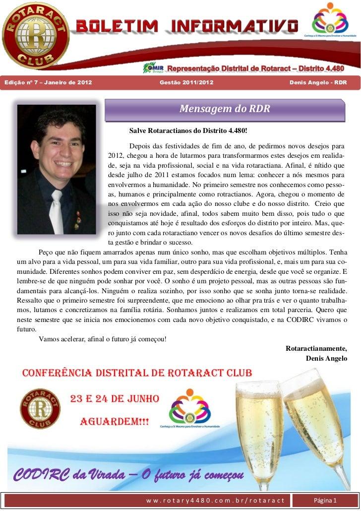 Edição nº 7 – Janeiro de 2012                        Gestão 2011/2012                             Denis Angelo - RDR      ...