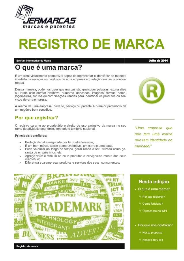 """REGISTRO DE MARCA """"Uma empresa que não tem uma marca não tem identidade no mercado!"""" Nesta edição  O que é uma marca?  P..."""