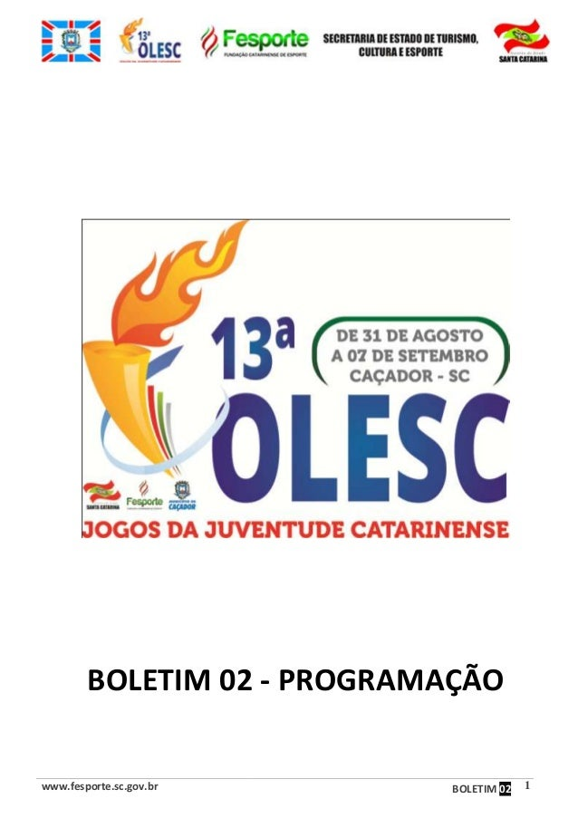 www.fesporte.sc.gov.br BOLETIM 02 1 BOLETIM 02 - PROGRAMAÇÃO