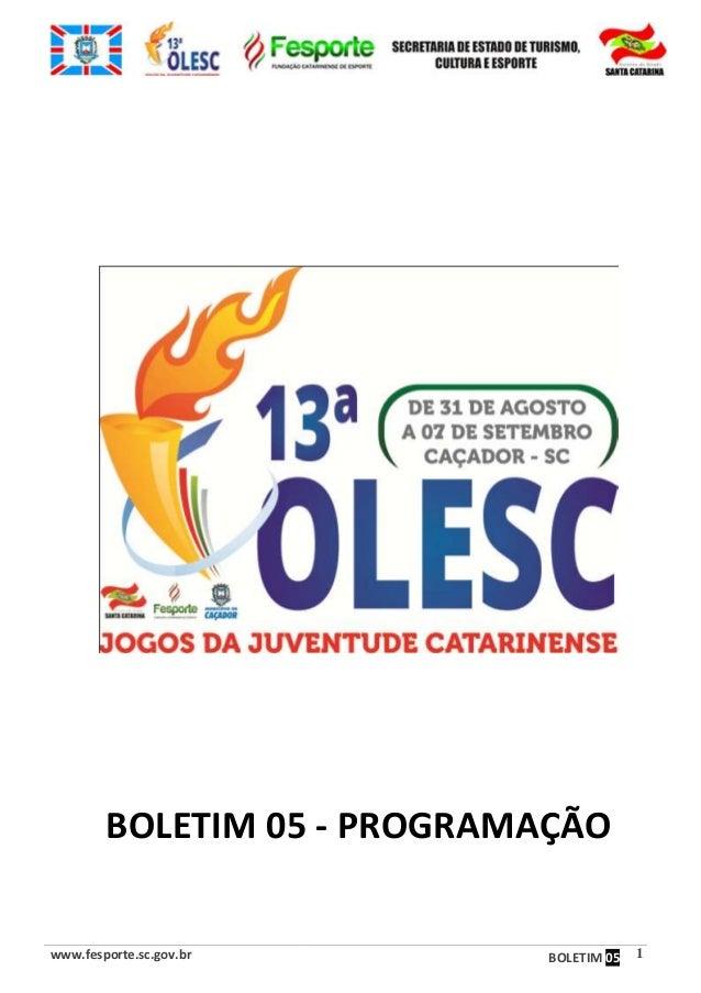 www.fesporte.sc.gov.br BOLETIM 05 1 BOLETIM 05 - PROGRAMAÇÃO