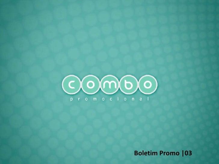 Boletim Promo |03