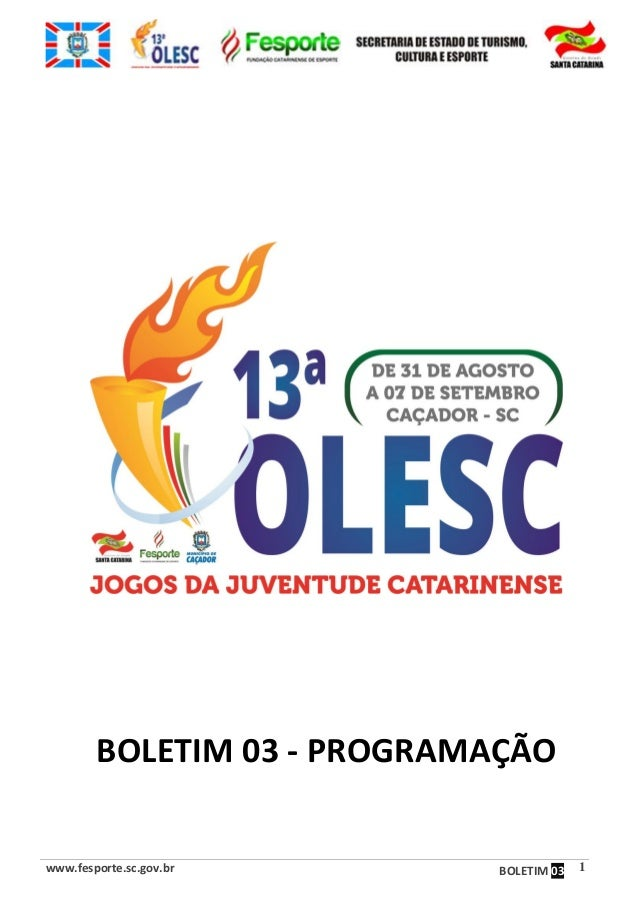 www.fesporte.sc.gov.br BOLETIM 03 1 BOLETIM 03 - PROGRAMAÇÃO