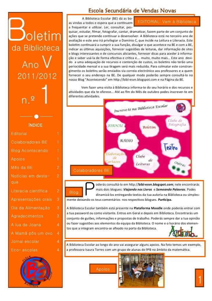 Escola Secundária de Vendas NovasBoletim                                      A Biblioteca Escolar (BE) dá as bo-         ...