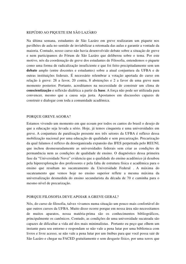 REPÚDIO AO PIQUETE EM SÂO LAZÀRONa última semana, estudantes de São Lazáro em greve realizaram um piquete nospavilhões de ...