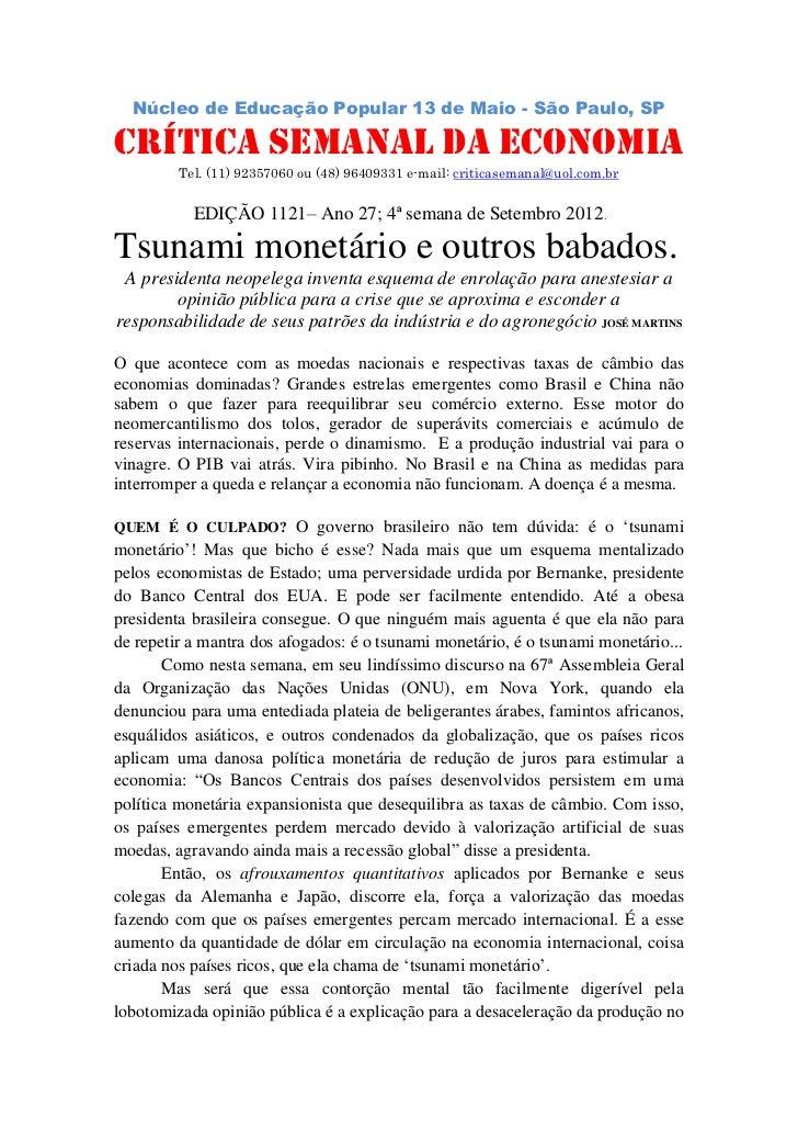 Núcleo de Educação Popular 13 de Maio - São Paulo, SP                          .CRÍTICA SEMANAL DA ECONOMIA         Tel. (...