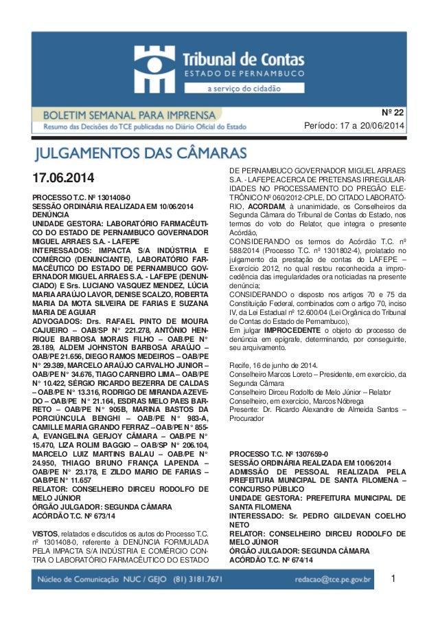 17.06.2014 PROCESSO T.C. Nº 1301408-0 SESSÃO ORDINÁRIA REALIZADA EM 10/06/2014 DENÚNCIA UNIDADE GESTORA: LABORATÓRIO FARMA...