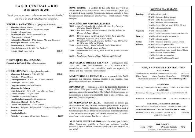 """I.A.S.D. CENTRAL – RIO 18 de janeiro de 2014 """"Igreja que atua por amor... relevante na transformação de vidas""""  Lembra-te ..."""