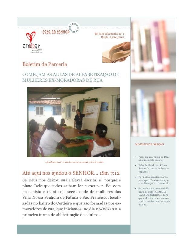 Boletim informativo nº 1                                                             Recife, 23/08/2011Boletim da Parceria...