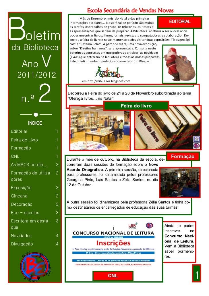 Escola Secundária de Vendas NovasBoletim                                   Mês de Dezembro, mês do Natal e das primeiras  ...