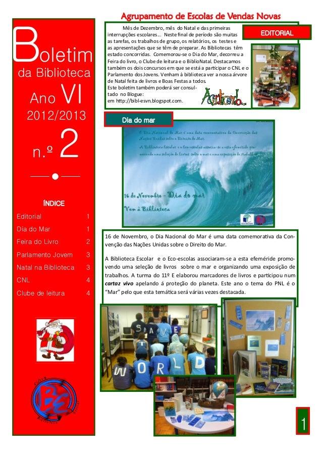 Agrupamento de Escolas de Vendas NovasBoletim                                 Mês de Dezembro, mês do Natal e das primeira...