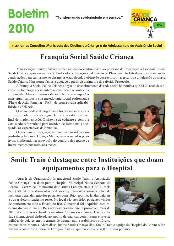 """Boletim                          """"Transformando solidariedade em sorrisos.""""2010                                           ..."""