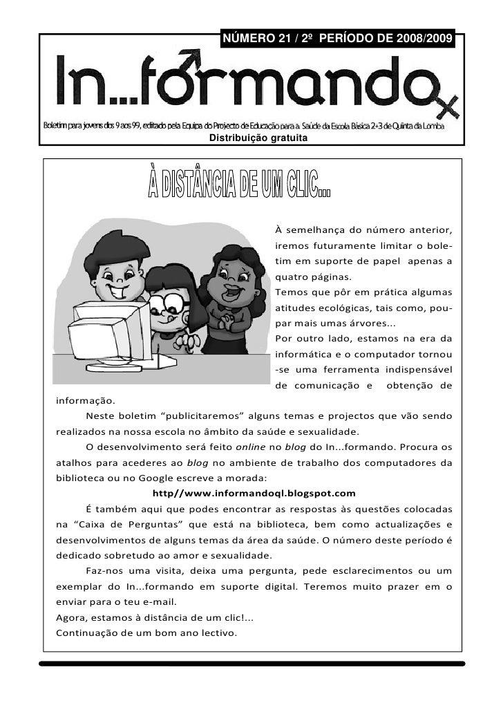 NÚMERO 21 / 2º PERÍODO DE 2008/2009                                   In...formando                          Página       ...