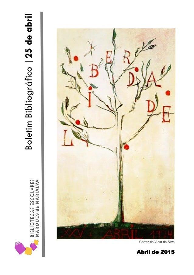Abril de 2015 BoletimBibliográfico|25deabril Cartaz de Viera da Silva