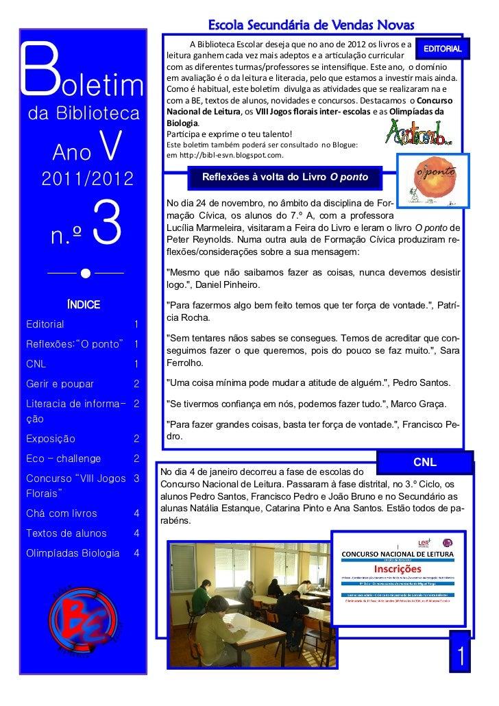 Escola Secundária de Vendas NovasBoletim                                  A Biblioteca Escolar deseja que no ano de 2012 o...